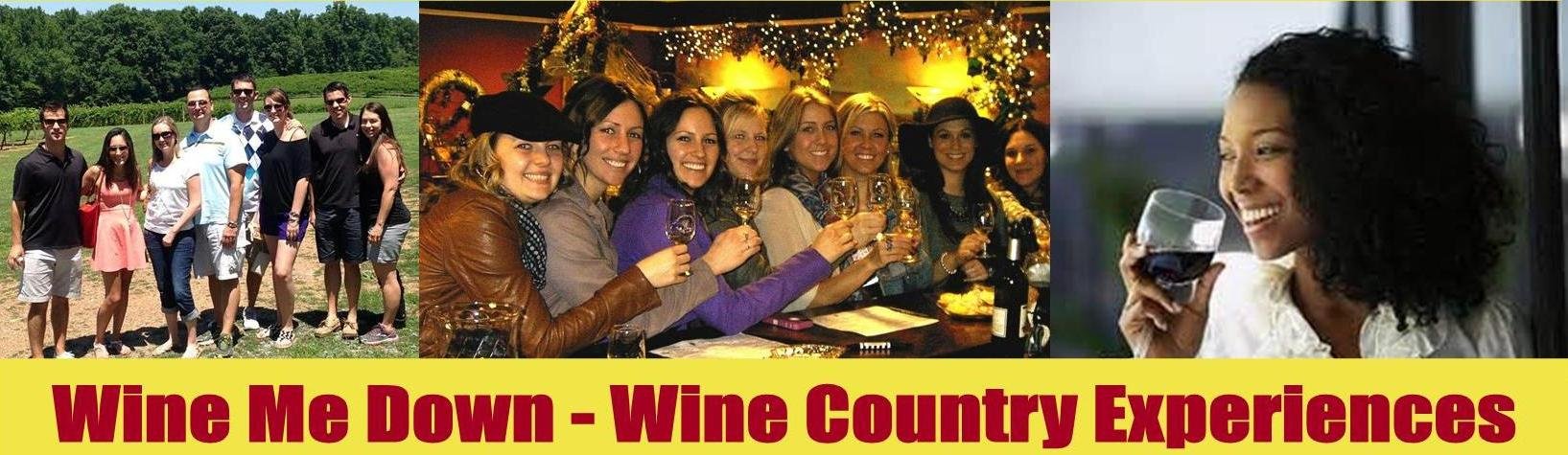 Wine Me Down: Deliciously Different Wine Country Experiences!