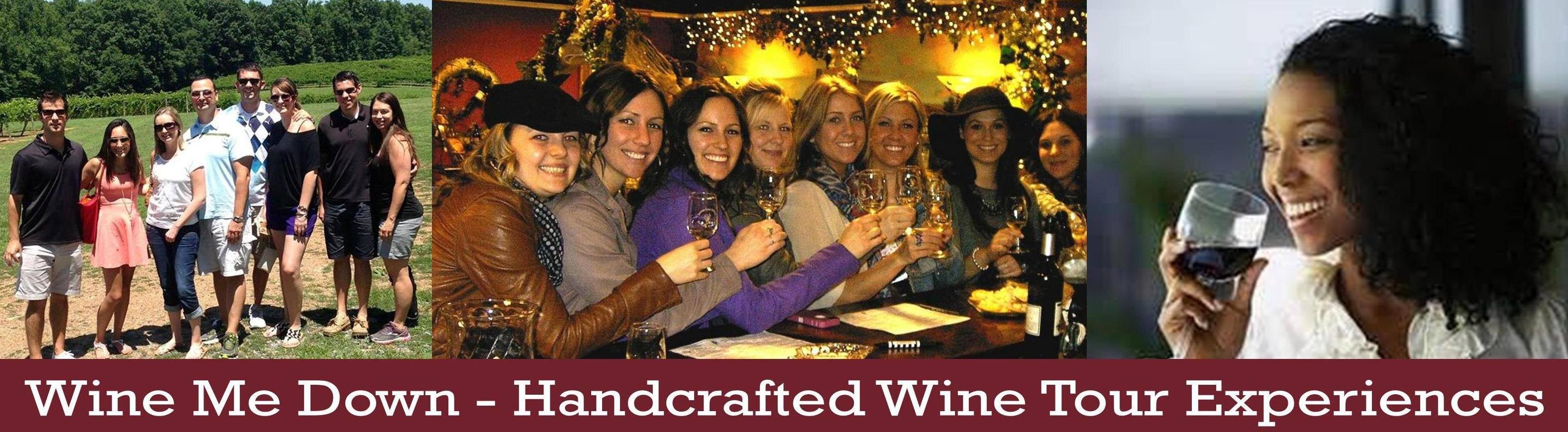 Wine Me Down - Handcrafted Wine Tasting Tour Experiences