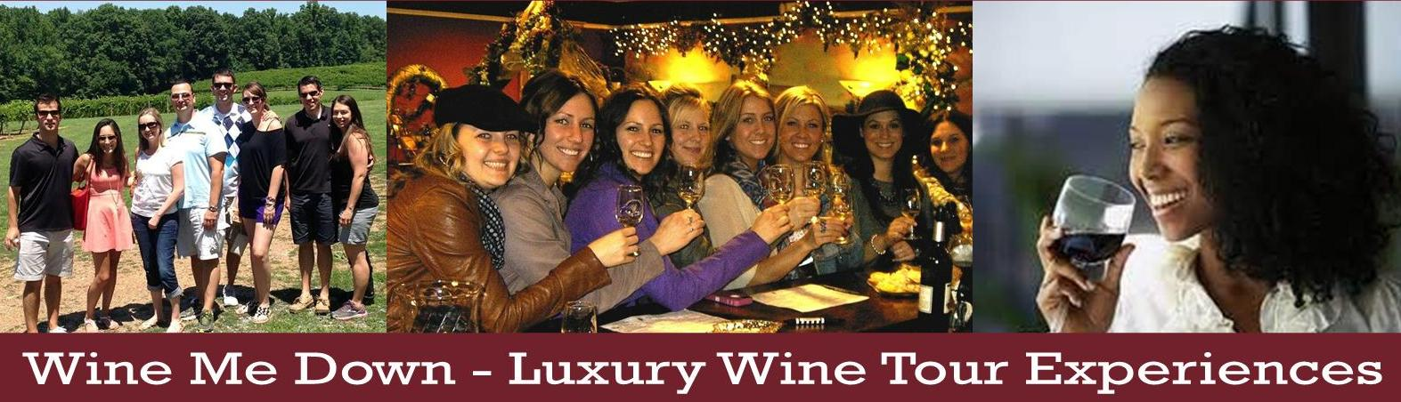 Wine Me Down - Luxury Wine Tasting Tour Experiences